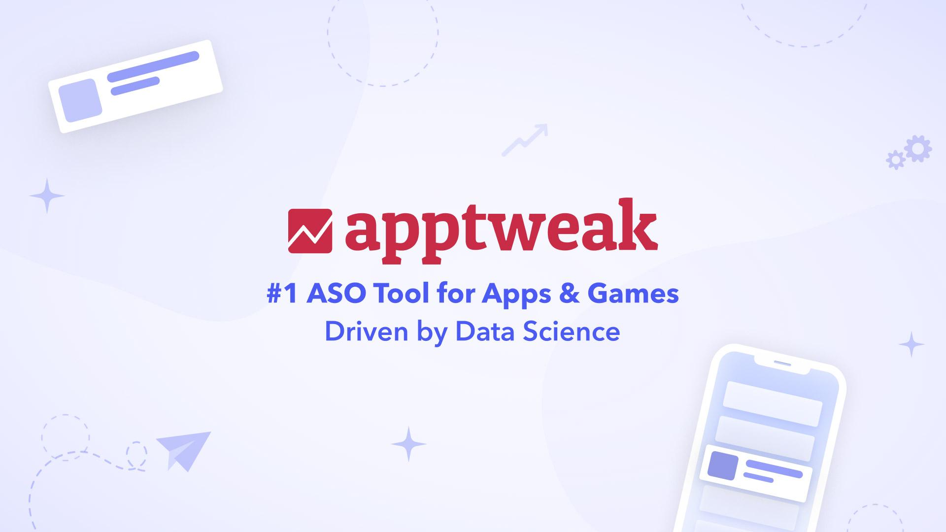 AppTweak | Awarded Best ASO Tool 🏆 | App Store Optimization